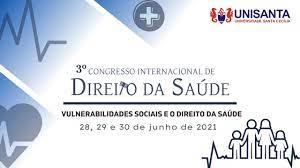 Banner - 3º Congresso Internacional de Direito da Saúde. Tema : VULNERABILIDADES SOCIAIS